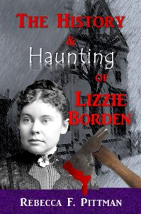 History & Haunting of Lizzie Borden